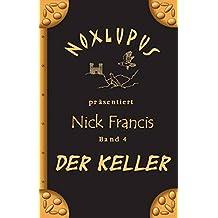 Nick Francis 4: Der Keller