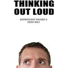 Thinking Out Loud (e-book Grumpology 3)