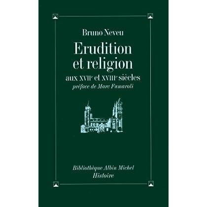 Érudition et religion aux XVIIe et XVIIIe siècles