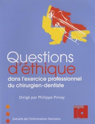 Questions d'éthique dans l'exercice professionnel du chirurgien-dentiste