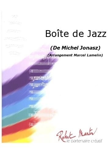 PARTITIONS JAZZ&BLUES ROBERT MARTIN JONASZ M    LAMELIN M    BOTE DE JAZZ BIG BAND