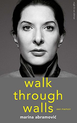 Walk through walls: een memoir