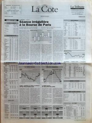 COTE (LA) du 28/06/1993 - LA SEANCE -0,13 % - SEANCE IRREGULIERE A LA BOURSE DE PARIS - CEGID - STABILITE DU CHIFFRE DÔÇÖAFFAIRES SUR LES CINQ PREMIERS MOIS - LE MATIF BAISSE SUR DES PRISES DE PROFITS