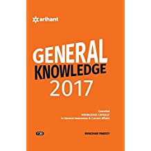 General Knowledge 2017 Essential 'Knowledge Capsule' in General Awareness & Current Affairs