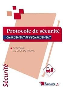 Registre de sécurité - Protocole de sécurité chargement / déchargement