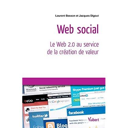 Le Web social : Le Web au service de la valeur dans l'entreprise (Référence Management)