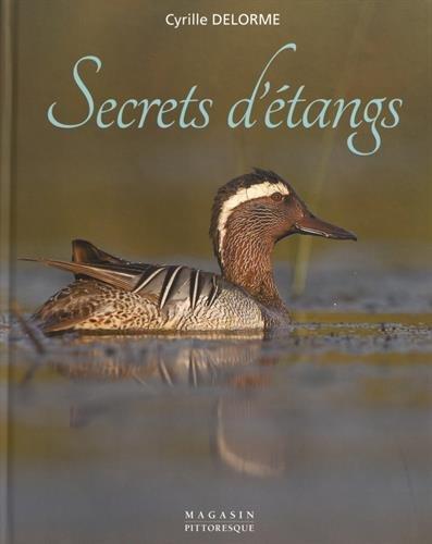 Secrets d'étangs par Cyrille Delorme