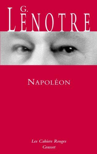 Napoléon: Croquis de l'épopée par G. Lenotre