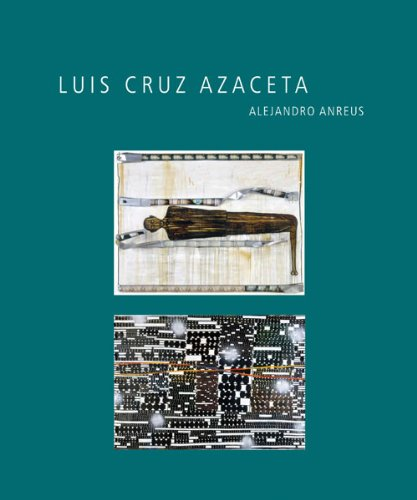Luis Cruz Azaceta (A Ver: Revisioning Art History, Band 10)