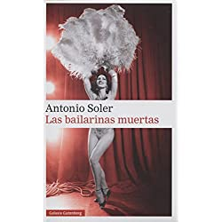 Las Bailarinas Muertas (Narrativa) Premio Herralde de Novela 1996