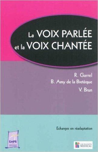 La voix parle et la voix chante de R Garrel,Benot Amy de la Bretque ,Vincent Brun ( 8 mars 2012 )