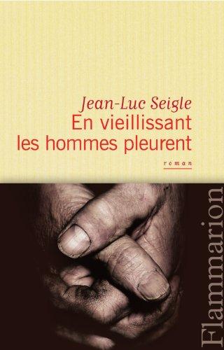 """<a href=""""/node/15211"""">En vieillissant les hommes pleurent, L'Imaginot</a>"""