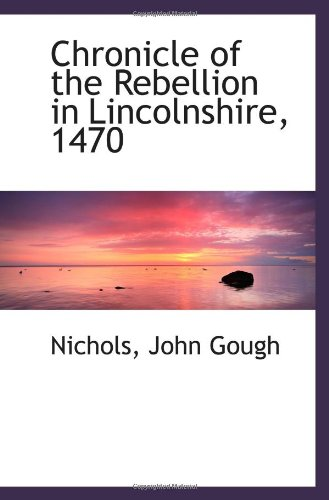 Chronicle of the Rebellion in Lincolnshire, 1470