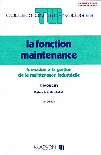 la-fonction-maintenance-formation--la-gestion-de-la-maintenance-industrielle-collestion-technologie-coles-ingnieurs-ts-iut-eni-insa