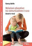 Relazioni educative: tra comunicazione e cura