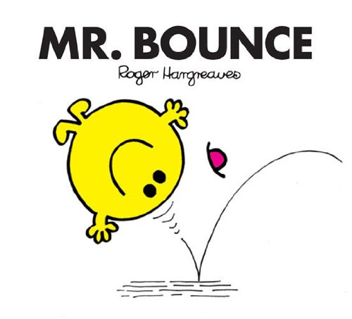 Mr. Bounce (Mr. Men and Little Miss Book 22) by Roger Hargreaves