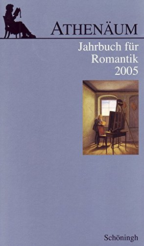 Athenäum Jahrbuch für Romantik: Athenäum, Jahrbuch für Romantik 2005: 15