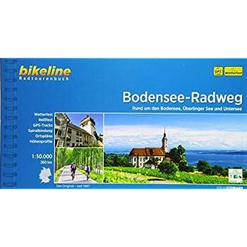 Bikeline Radtourenbuch Bodensee-Radweg : Rund um den Bodensee, Überlinger See und Untersee. 1:50.000, 260 km