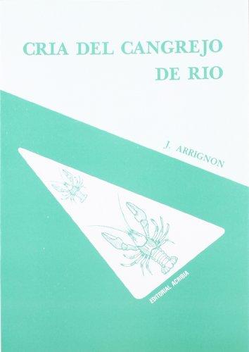 Cria del cangrejo de rio por Jacques Arrignon