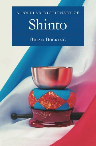 A Popular Dictionary of Shinto (Popular Dictionaries of Religion) New edition by Bocking, Brian (1997) Paperback