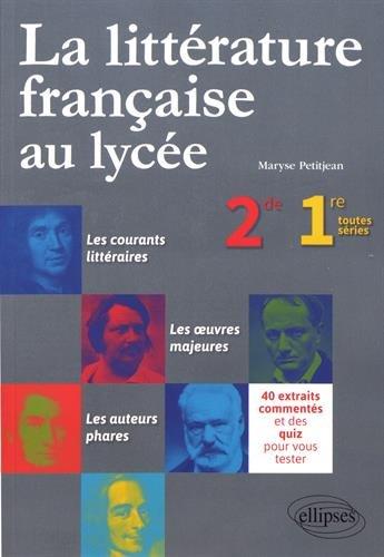 L'HISTOIRE LITTÉRAIRE AU LYCÉE. SECOND / PREMIÈRE TOUTES SÉRIES par Maryse Petitjean