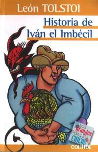 Historia de Ivan El Imbecil