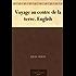 Voyage au centre de la terre. English (English Edition)