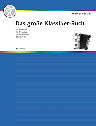 Das große Klassiker-Buch für Akkordeon: Akkordeon. (Das große Akkordeonbuch)
