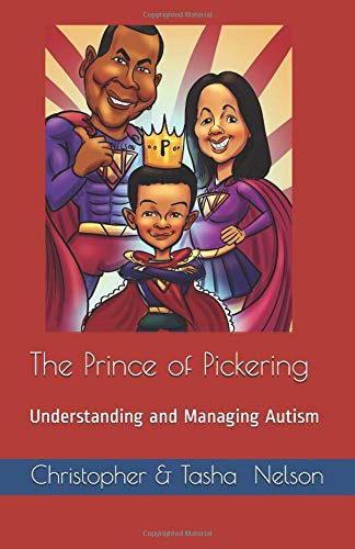 The Prince of Pickering - Understanding and Managing Autism (Nelson True Life Series, Band 2)
