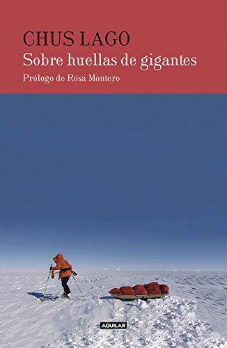 Sobre huellas de gigantes eBook: Chus Lago: Amazon.es: Tienda Kindle