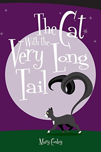The Cat With the Very Long Tail by Mary Conley (2013-05-30)