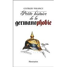 Petite histoire de la germanophobie (UNE HISTOIRE DE)