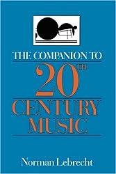 The Companion to 20Th-Century Music