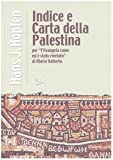 Indice e carta della Palestina per «L'evangelo come mi è stato rivelato» di Maria Valtorta