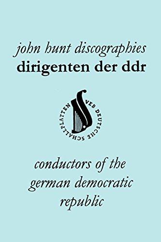 Dirigenten Der Ddr. Conductors of the German Democratic Republic. 5 Discographies. Otmar Suitner, Herbert Kegel, Heinz Rogner (Rogner), Heinz Bongartz