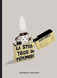 """Afficher """"La stratégie du pékinois"""""""
