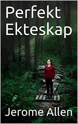 Perfekt Ekteskap (Norwegian Edition)