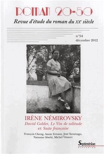 Roman 20-50, N 54, Dcembre 2012 : Irne Nmirovsky : David Golder, le Vin de solitude et Suite franaise