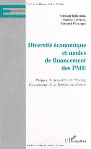 Diversité économique et Modes de financements des PME par Bernard Bellante, Nadine Levratto, Bernard Paranque