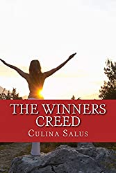 The Winners Creed: the winners creed on how to succeed after screwing up