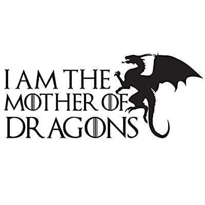 I am the mother of dragons Game of Thrones Sticker | Laptop, Car, Fridge, Wall Art Decal