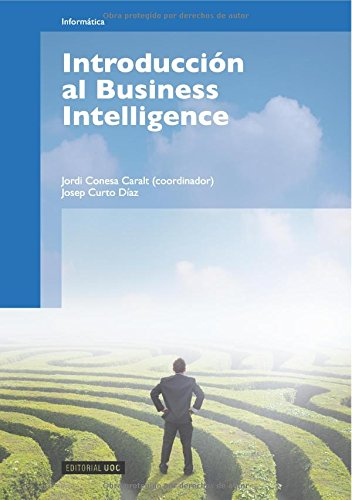 Introducción al Business Intelligence (Manuales) por Josep Curto Díaz