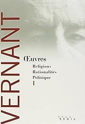 Oeuvres Coffret en 2 volumes : Religions, rationalités, politique