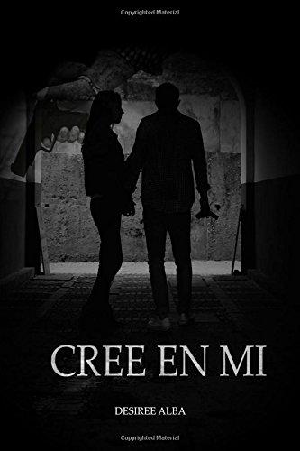 Cree en mi: Volume 1 (Saga Cree en mi)