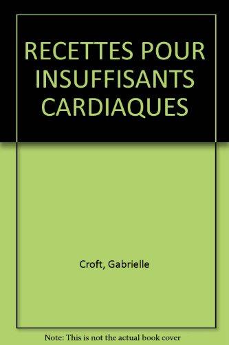Recettes pour insuffisants cardiaques par Croft