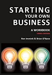 Starting Your Own Business: A Workbook