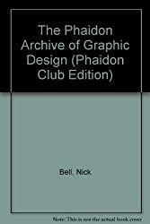 The Phaidon Archive of Graphic Design (Phaidon Club Edition)