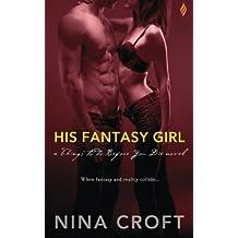 His Fantasy Girl by Nina Croft (2015-10-16)