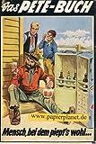 Das Pete-Buch 48 Mensch, bei dem piept's wohl..., 1958.