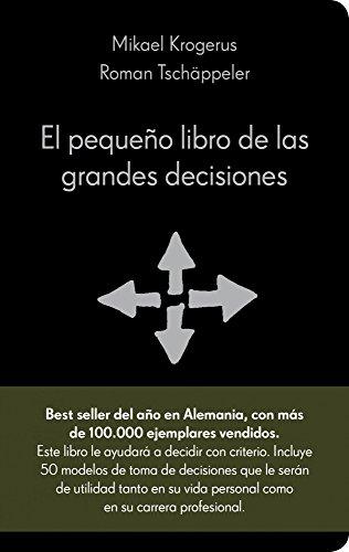 El pequeño libro de las grandes decisiones: 50 modelos para el pensamiento estratégico (COLECCION ALIENTA)
